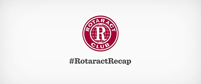 #RotaractRecap Video Series