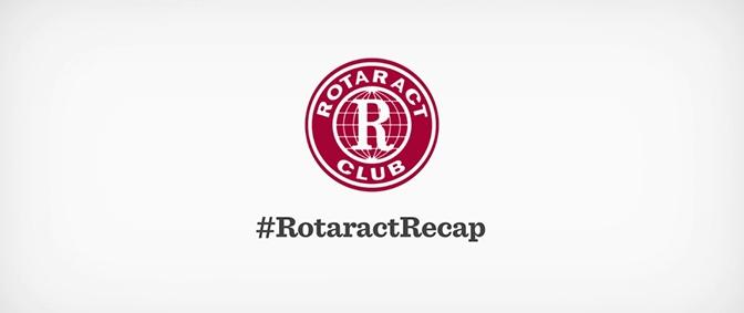 #RotaractRecap Video Series